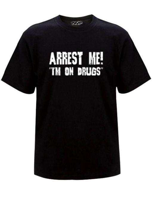 Arrest Me t-shirt that comes in Black