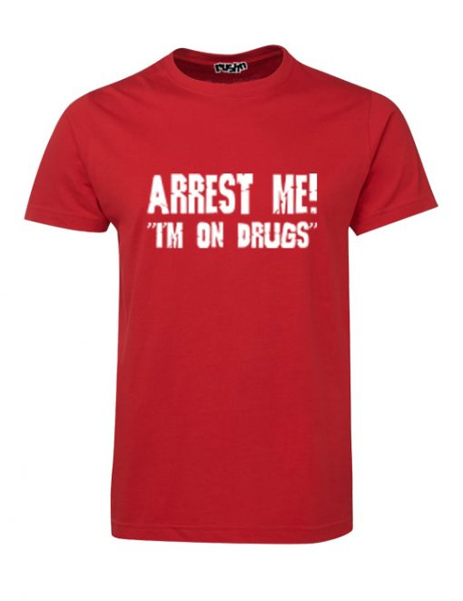 Red Arrest Me t-shirt by rushn