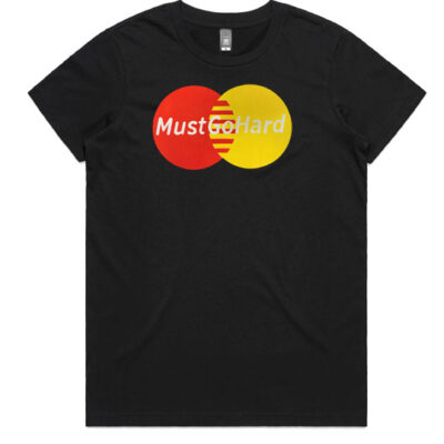 mustgohard-womens-Tee